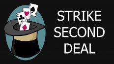 Ảo thuật bài cơ bản – Strike Second Deal