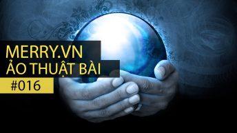 Ảo thuật bài – Tập 16: Lá bài tiên tri V2
