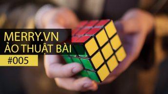 Ảo thuật bài – Tập 5: Phục hồi khối Rubic