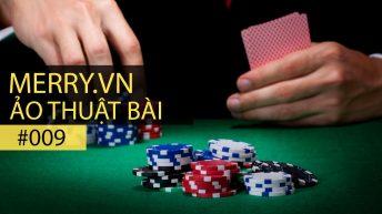 Ảo thuật bài – Tập 9: Poker Puzzle