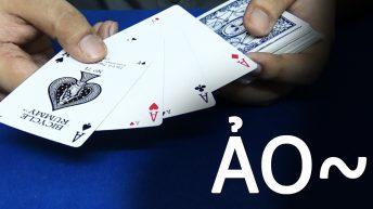Giải mã trò ảo thuật lấy 4 con Ace