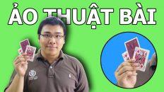 Học những trò ảo thuật đơn giản về bộ bài
